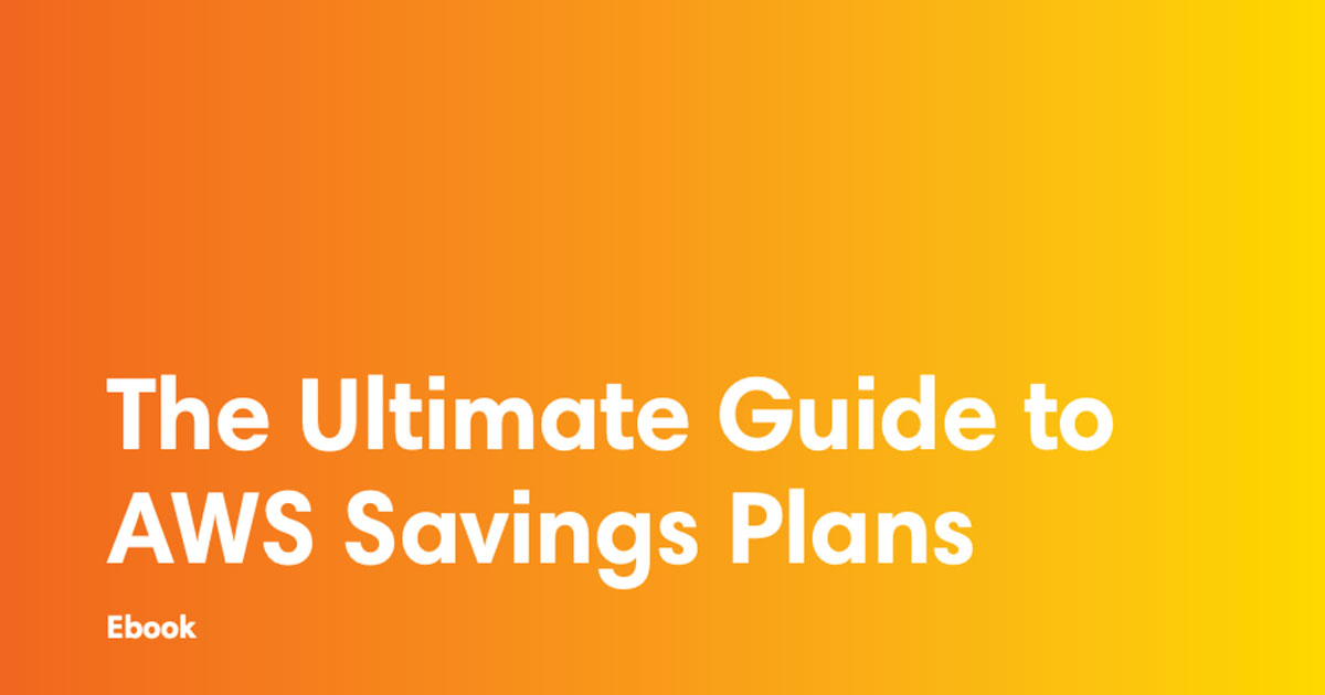 ebook cover art for the The Ultimate Guide to AWS Savings Plans on aws ebook
