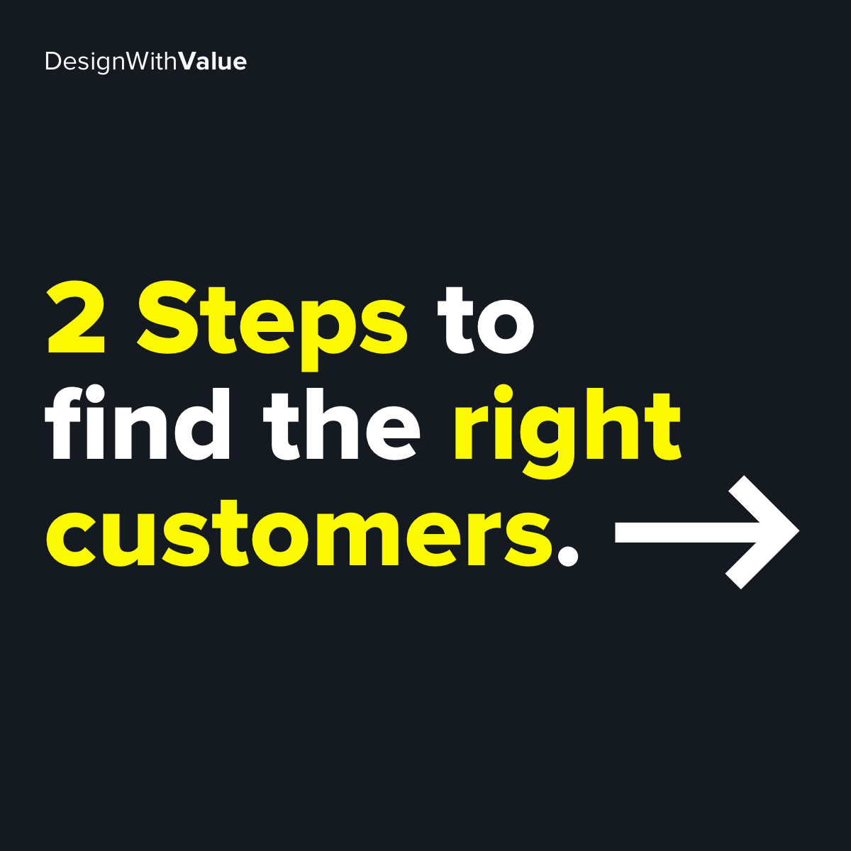 2 steps to find the right customers
