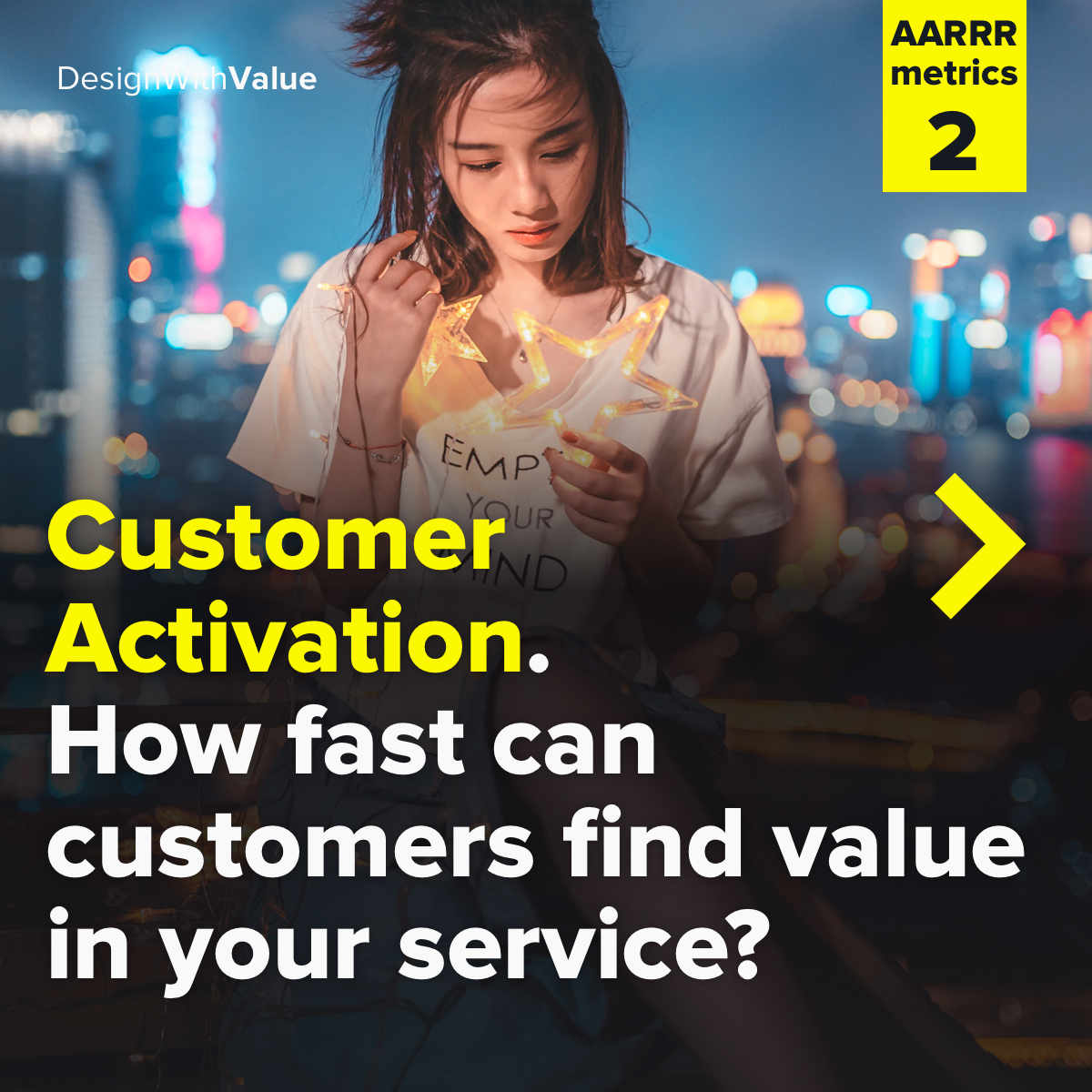 Customer activation. How fast can customers find value in your service?