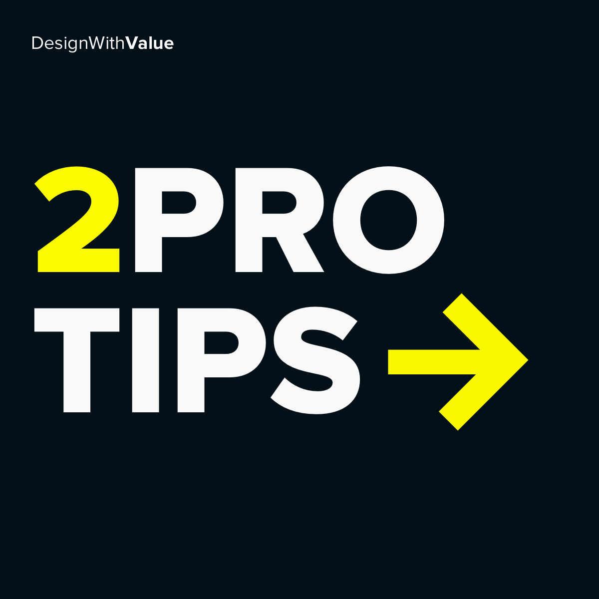 2 pro tips...