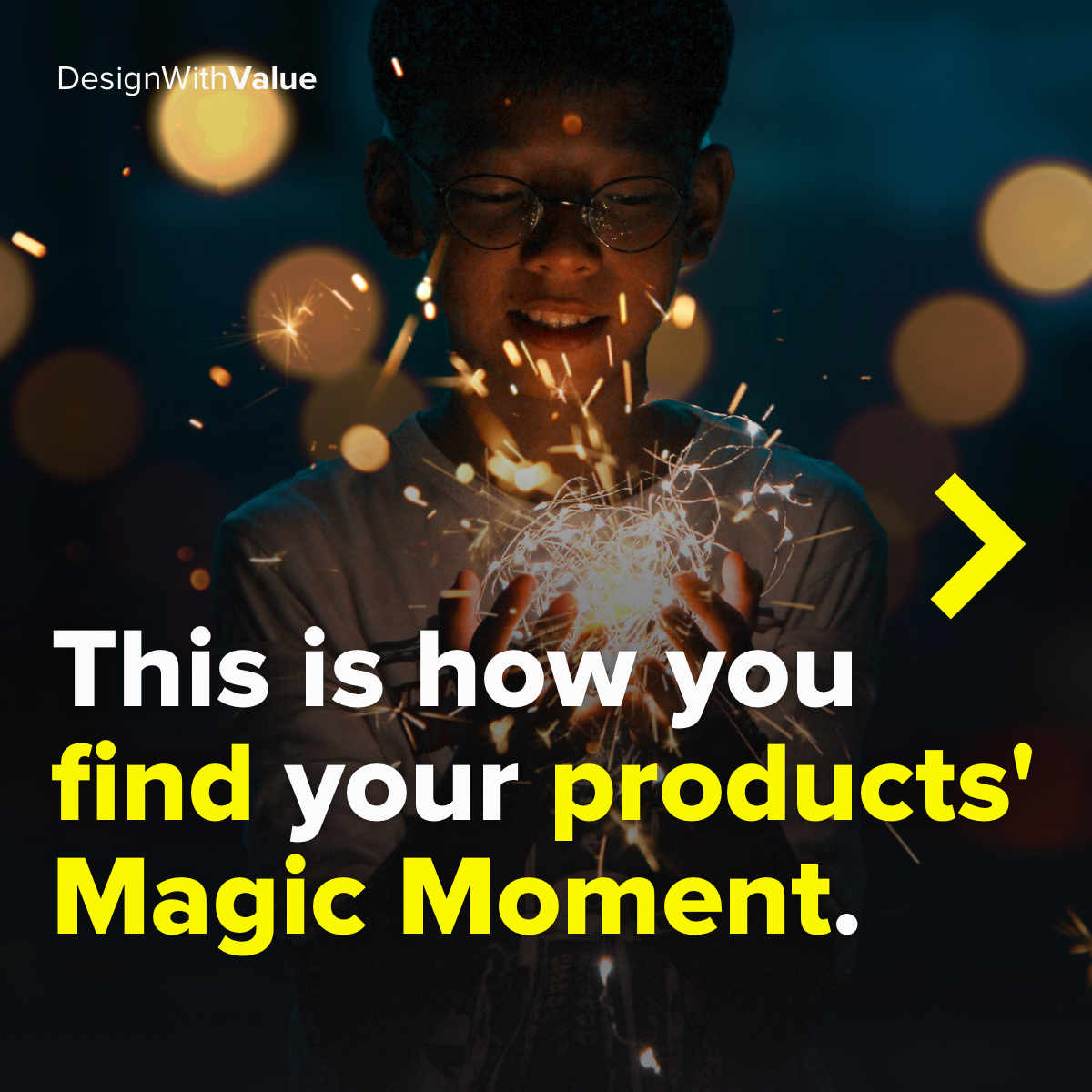 This is how you find your products' magic moment.