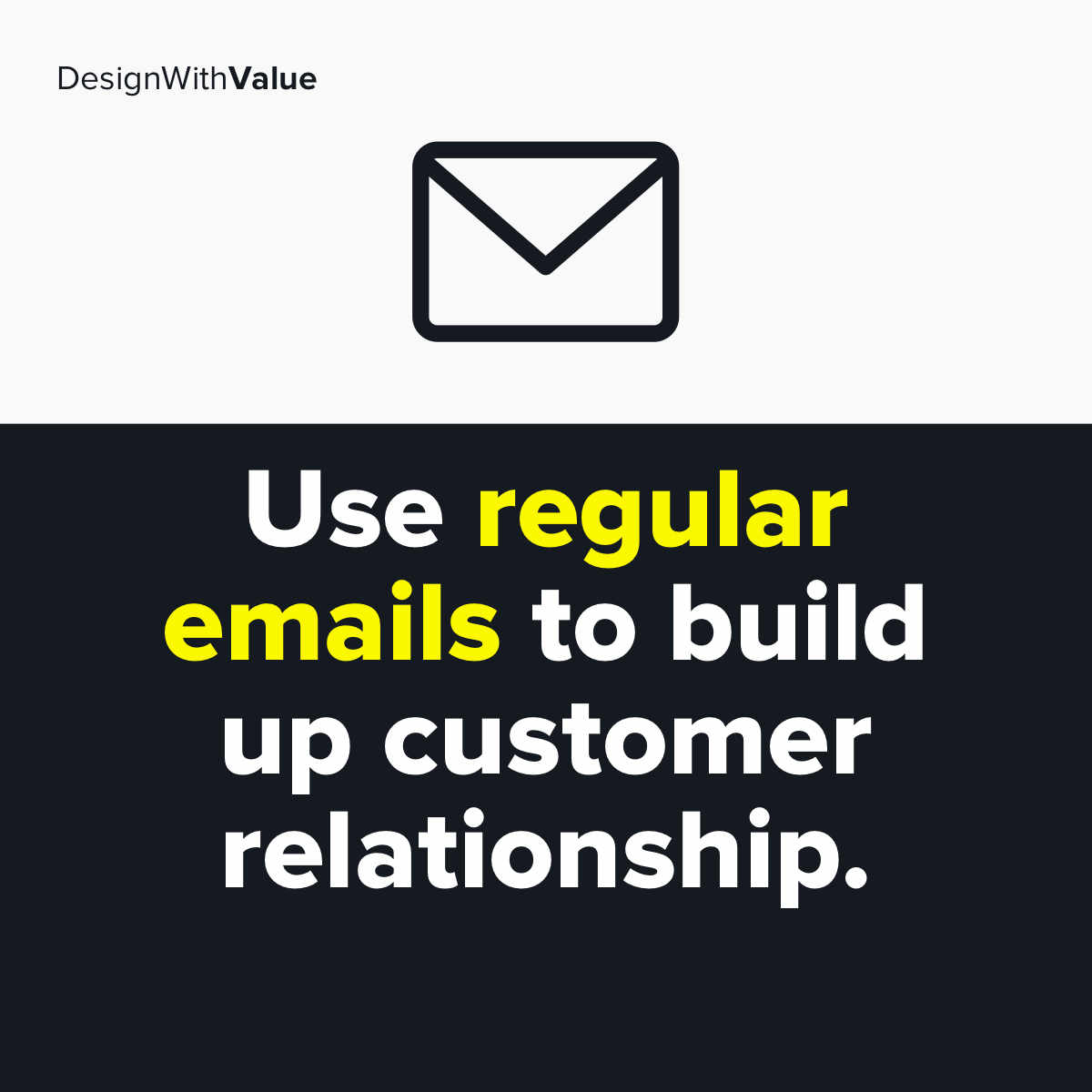 First use regular emails to build up customer relationship.