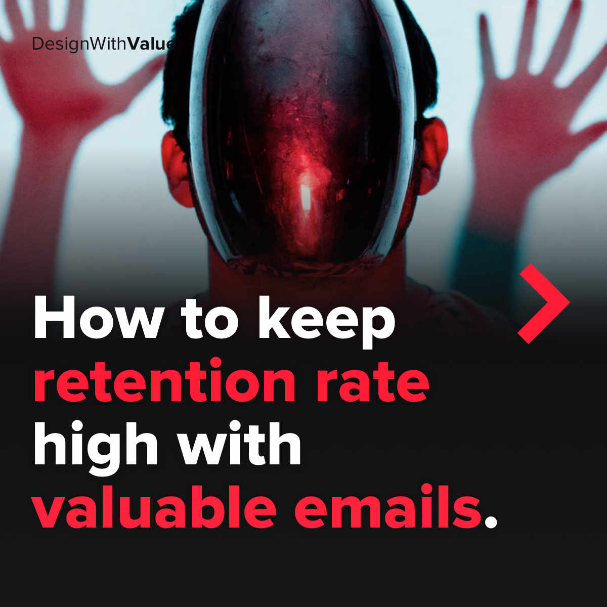 How to keep retention rate high with valuable emails.