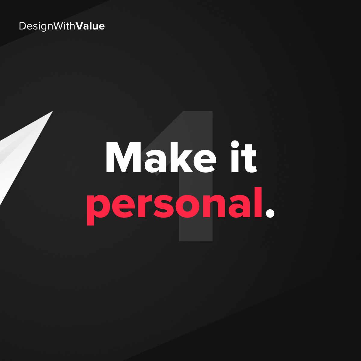 1. Make it personal