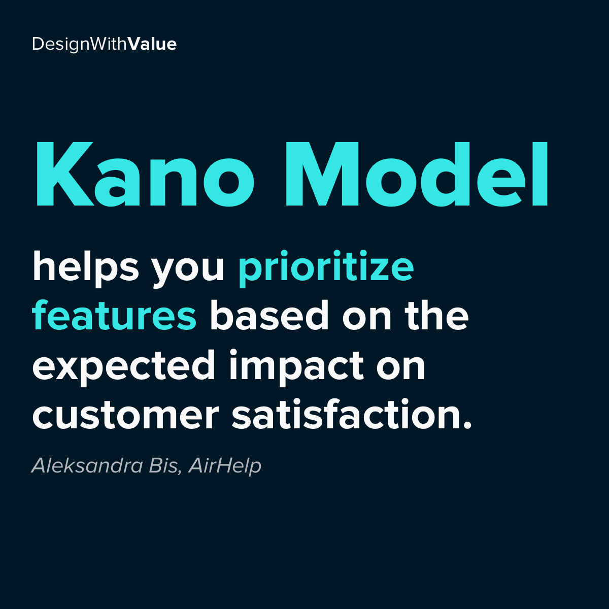 Kano model helps you prioritize features based on the expected impact on customer satisfaction.