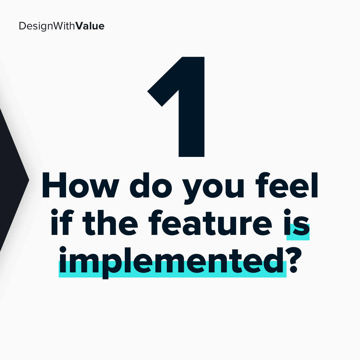 1. How do you feel if the feature is implemented?