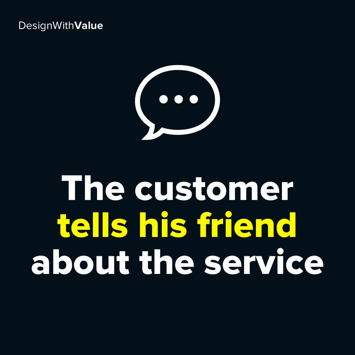 The customer tells his friend about the service.