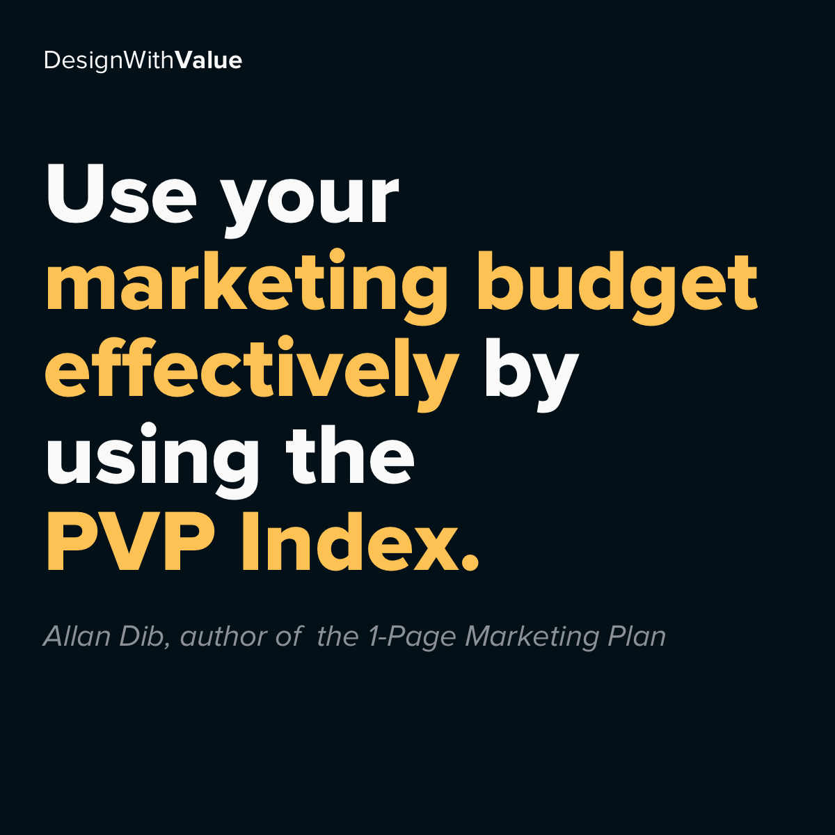 Use your marketing budget effectively by using the PVP index.