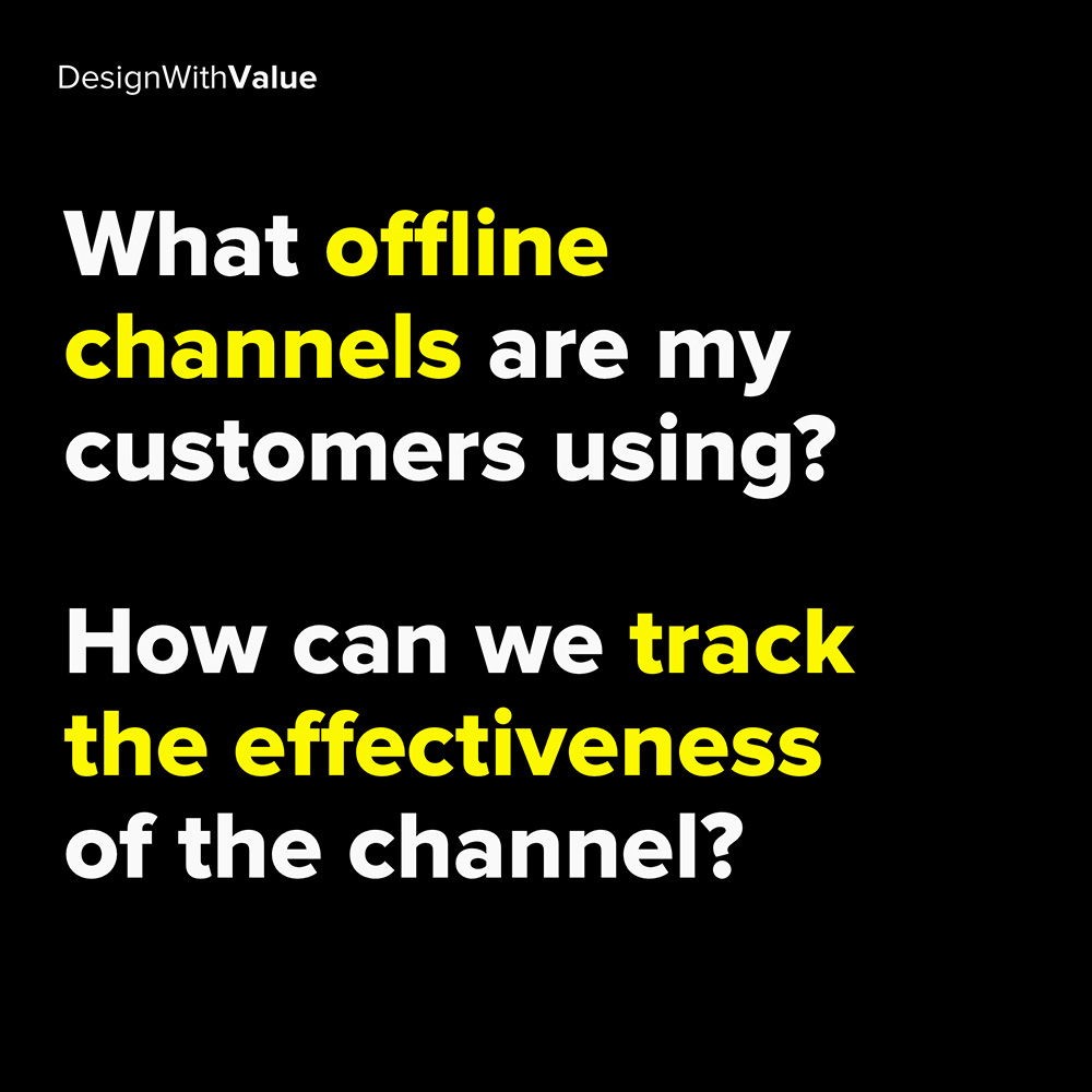 what offline channels are my customers using?