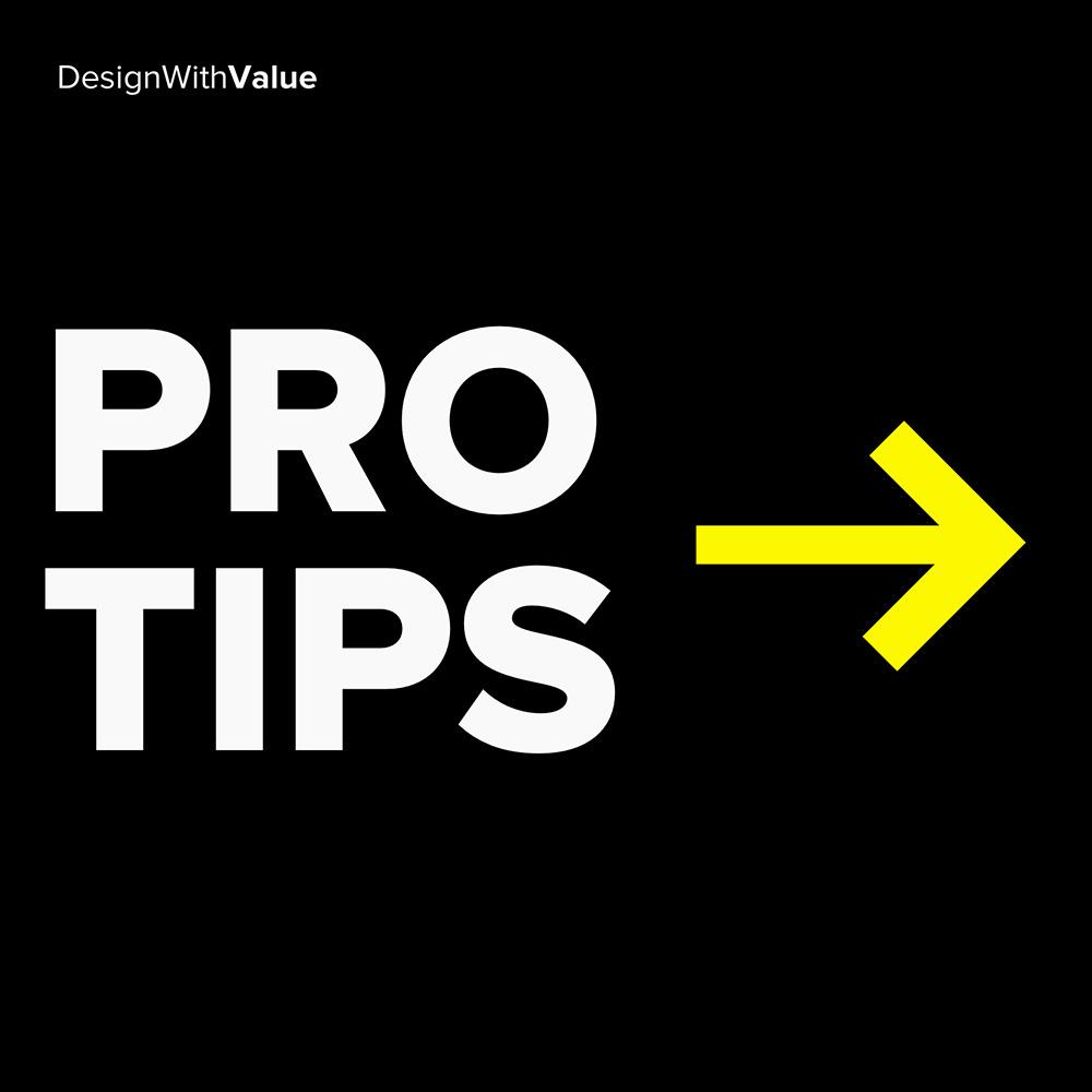 pro tips: