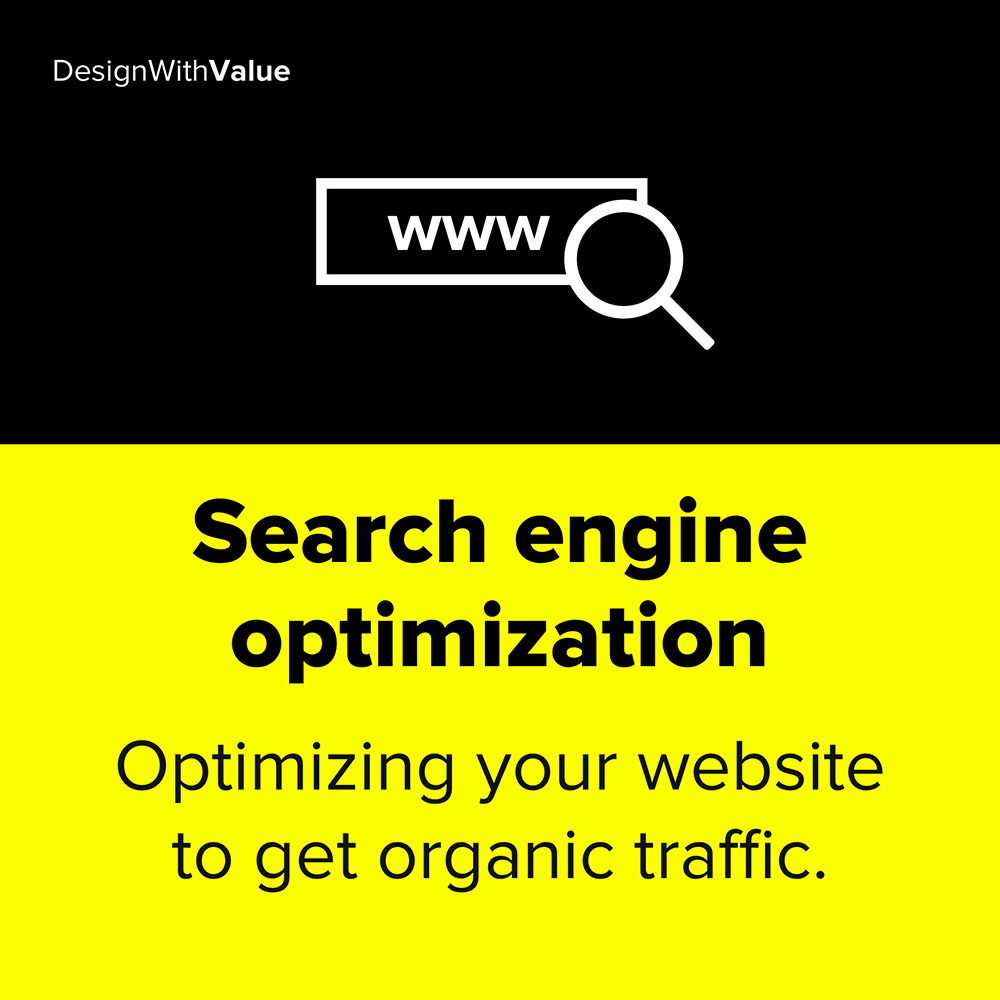 search engine optimization means optimizing your website to get organic traffic