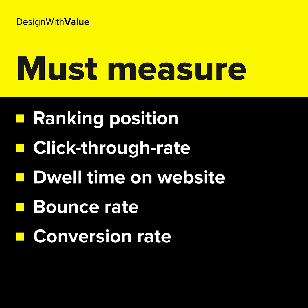 ranking position, click through rate, conversion rate