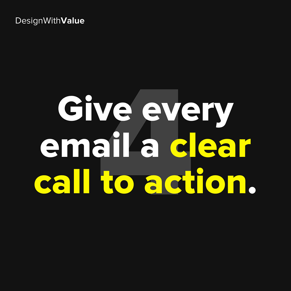 4. give every email a clear call to action