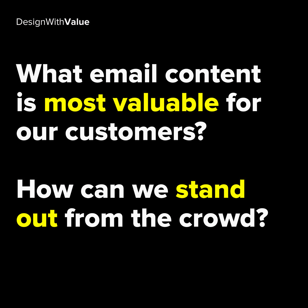 what email content is most valuable for our customers?