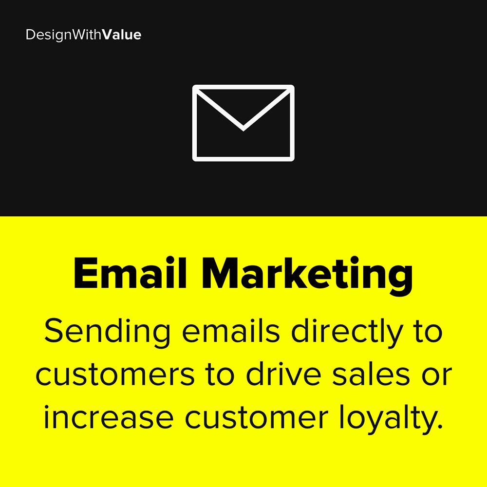 email marketing means sending emails directly to customers to drive sales