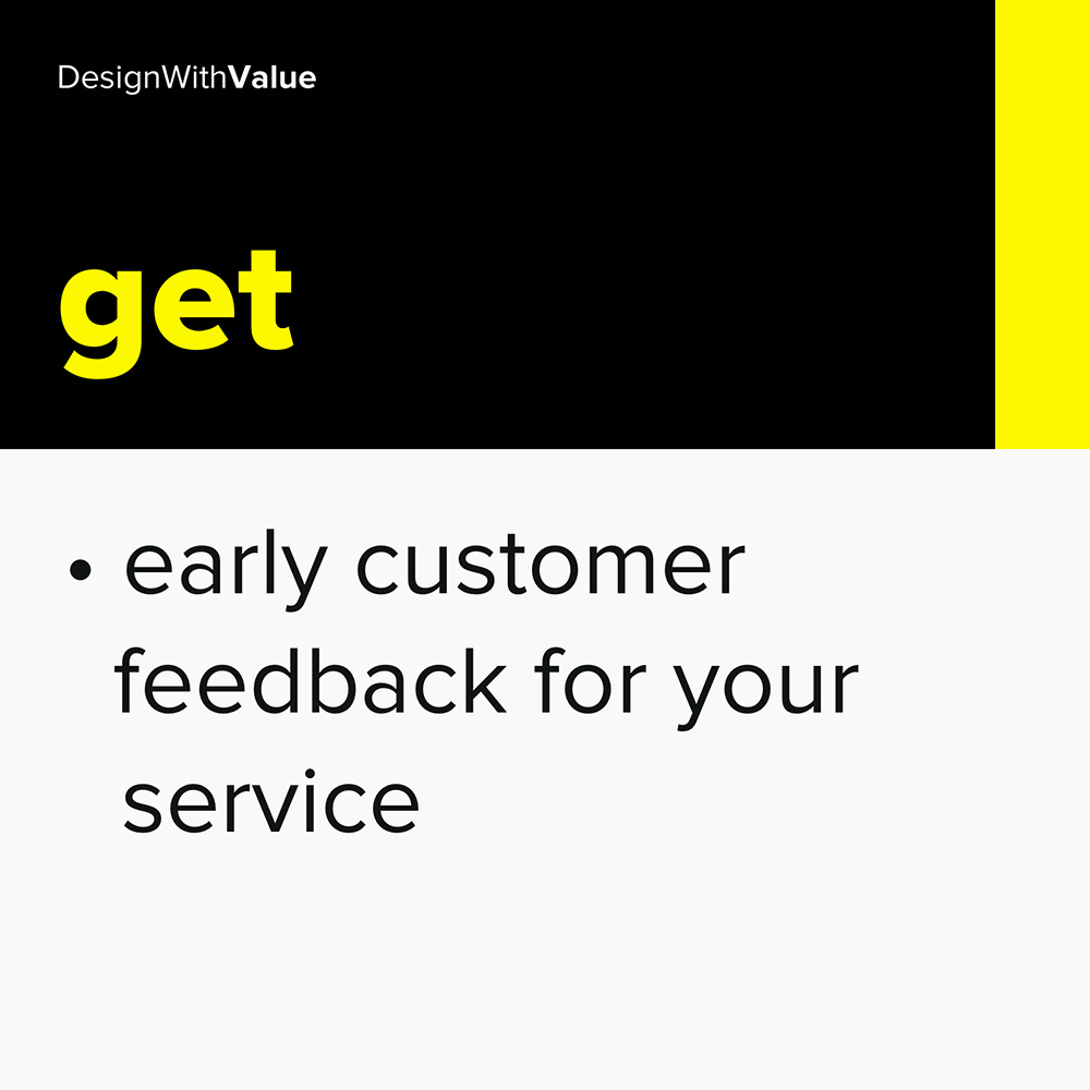 get early feedback for your service