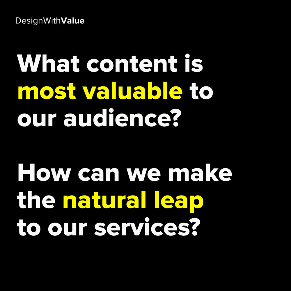 what content is most valuable to our audience?