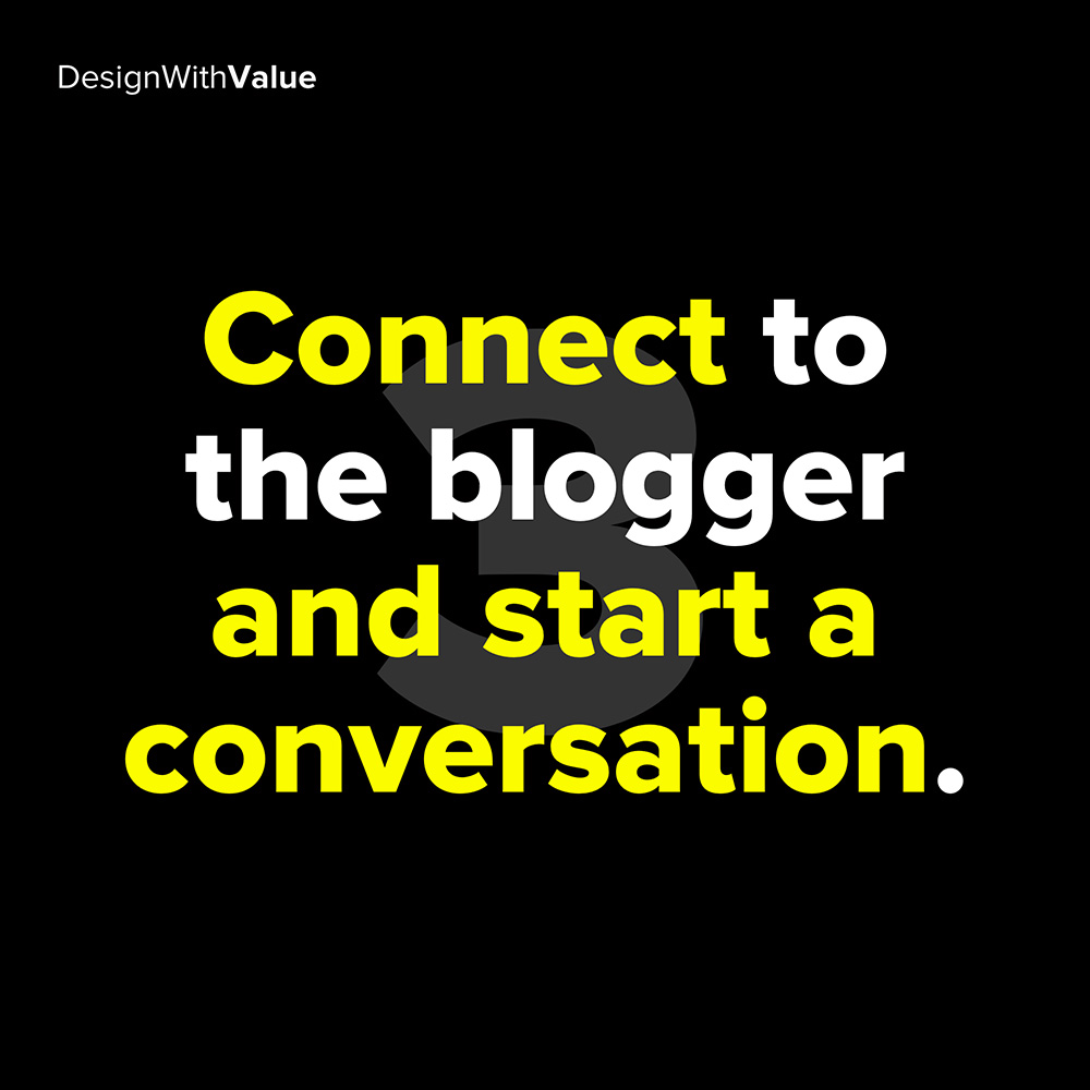 3. connect to the blogger and start a conversation