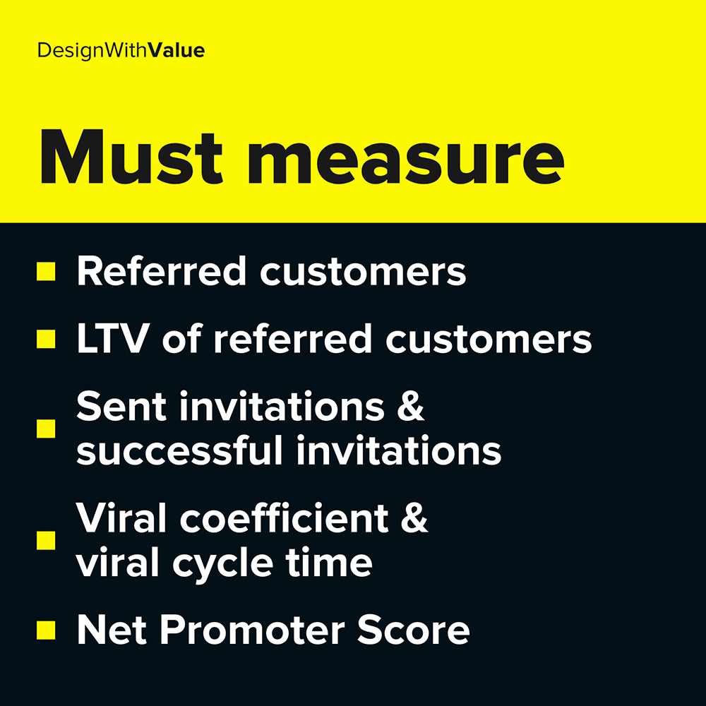 referred customers, net promoter score, viral coefficient & viral cycle time