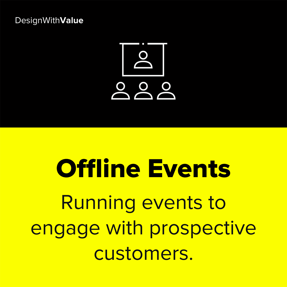 Offline events as a traction channel means running events to engage with customers.