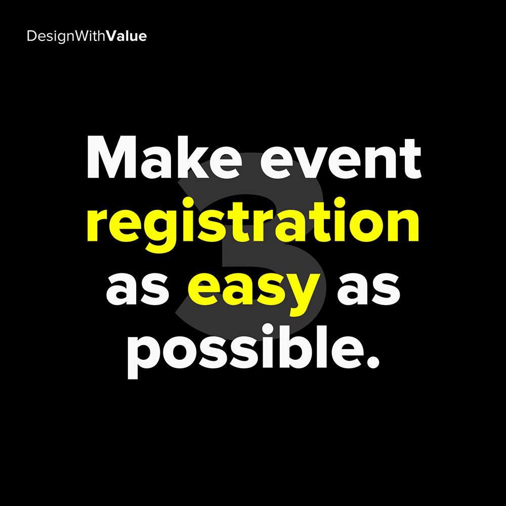 3. make event registration as easy as possible