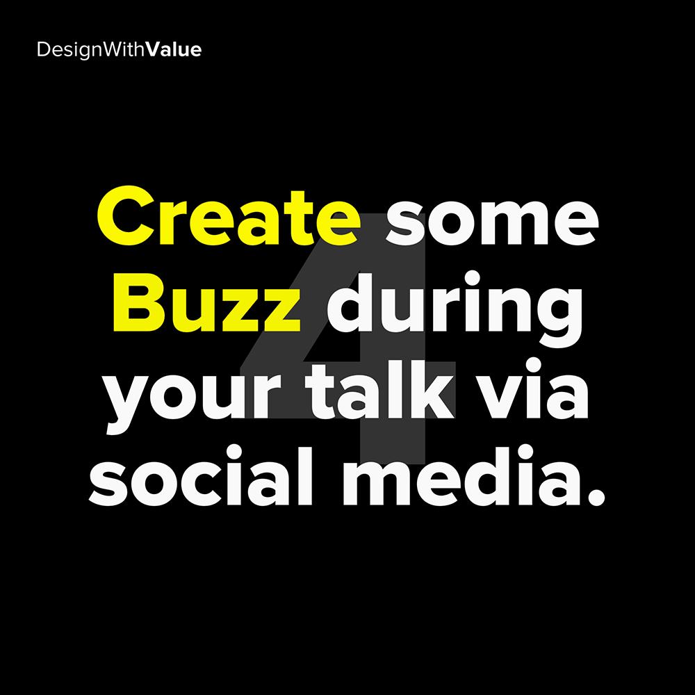 4. create some buzz during your talk via social media