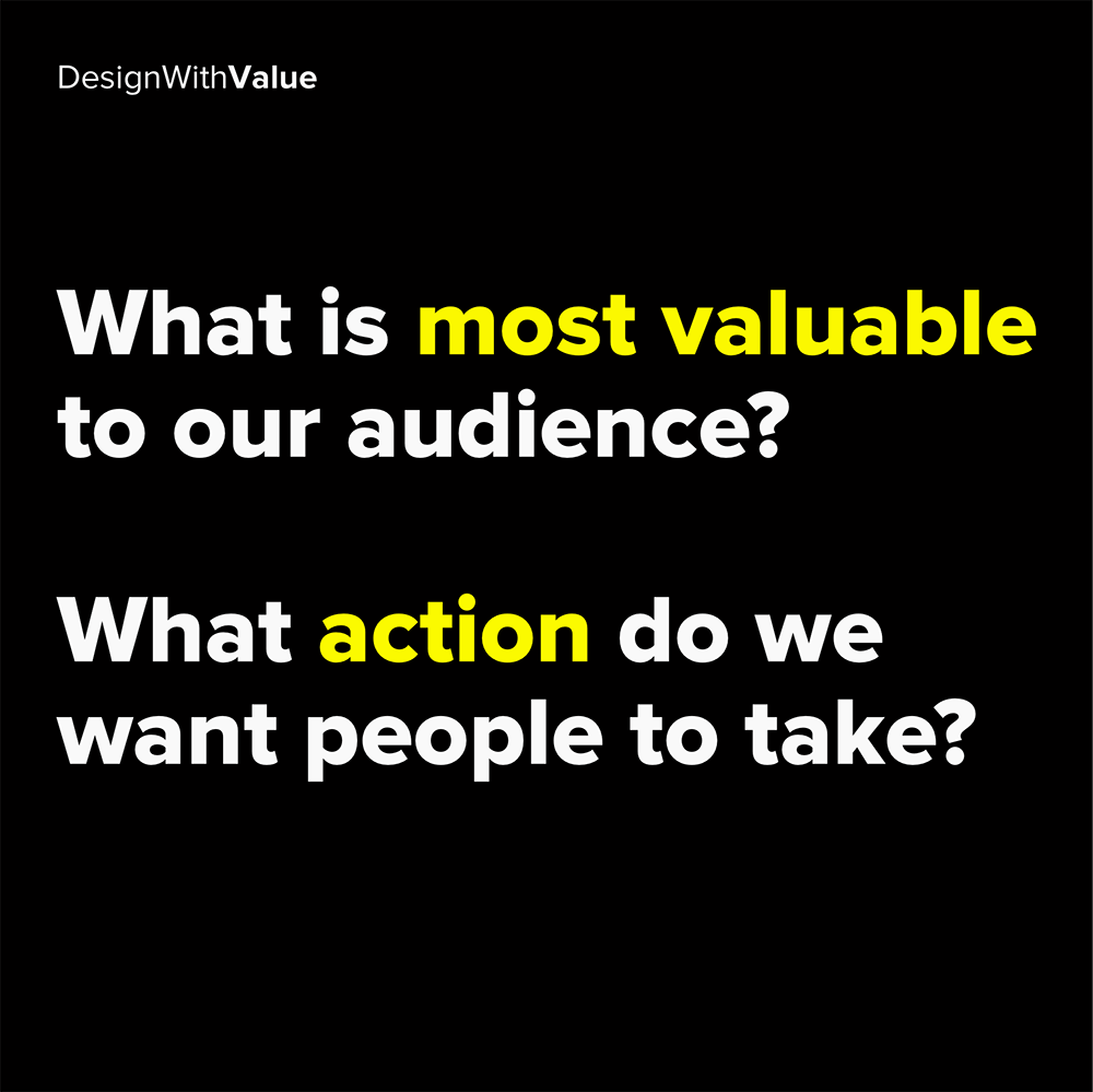 what is most valuable to our audience?