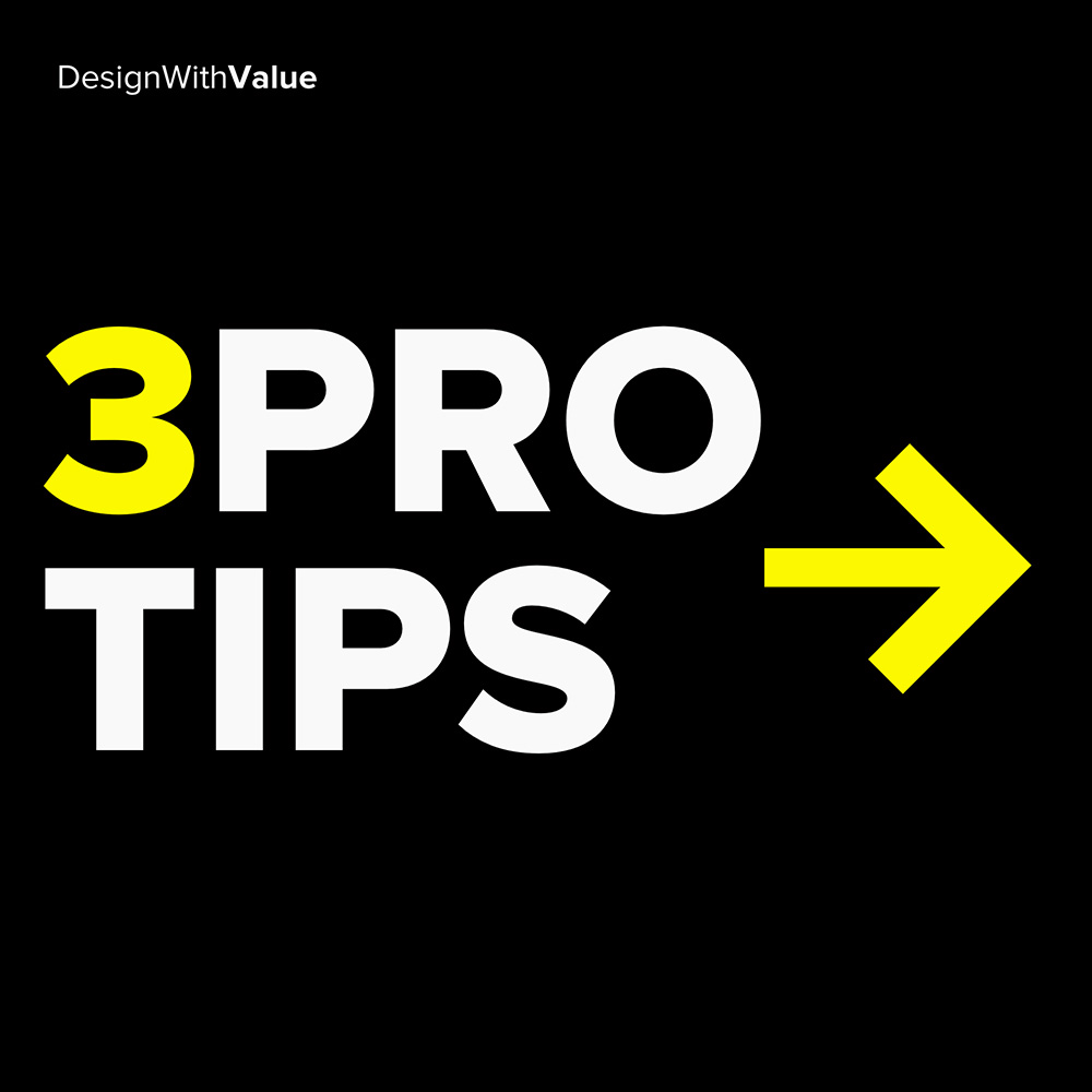 3 pro tips: