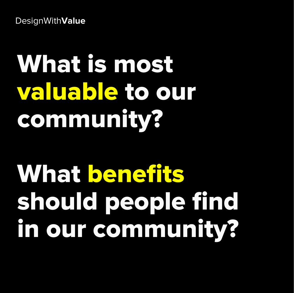 what is most valuable to our community?