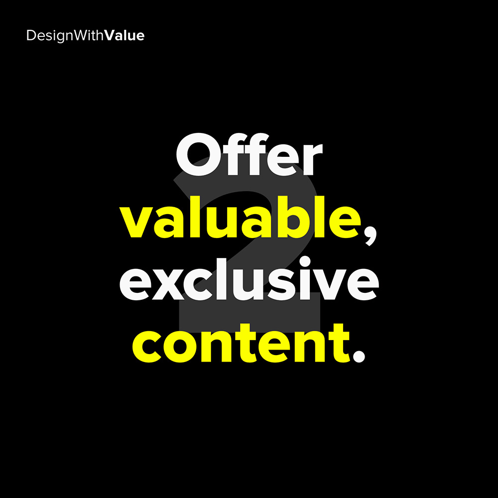 2. offer valuable content