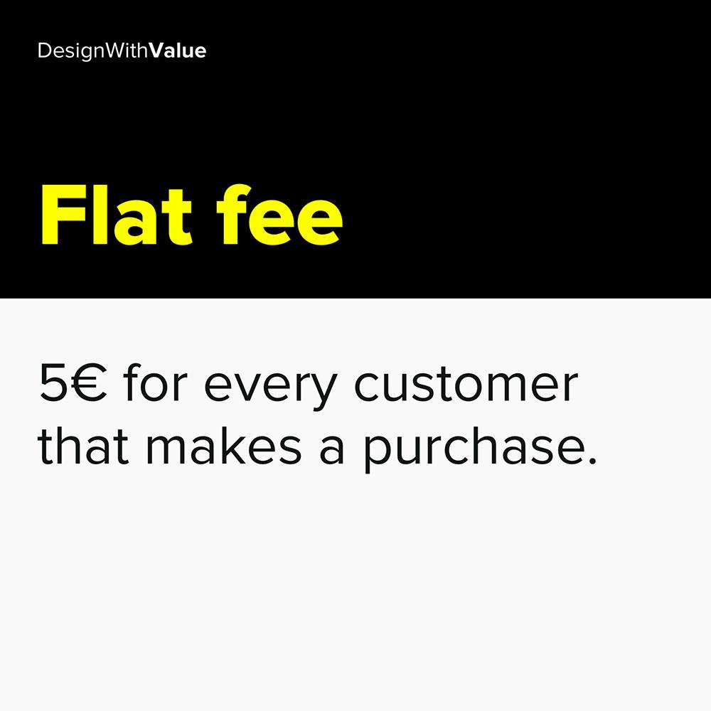 1. flat fee
