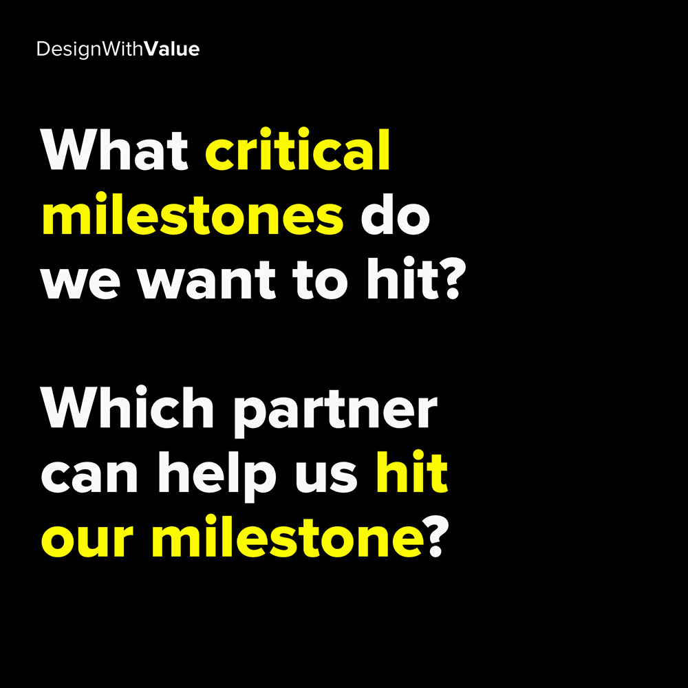 what critical milestones do we want to hit?