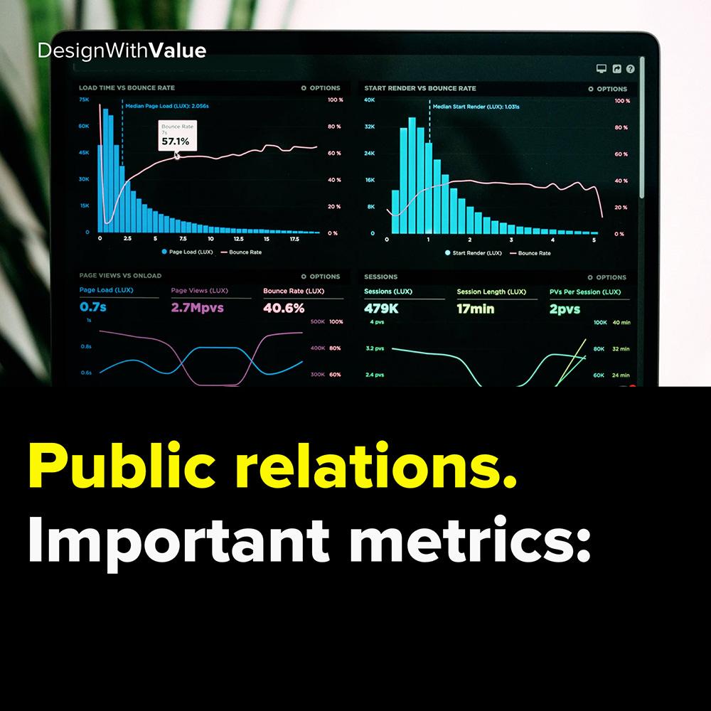 public relations. important metrics: