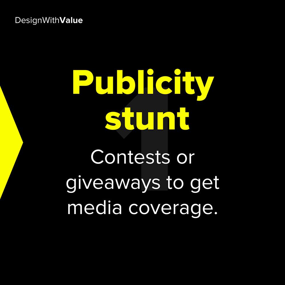 1. publicity stunt
