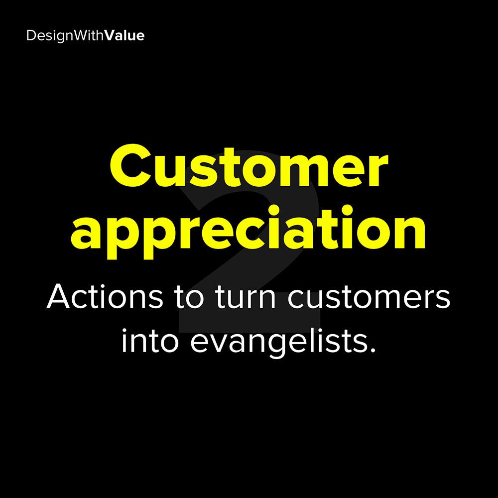 2. customer appreciation