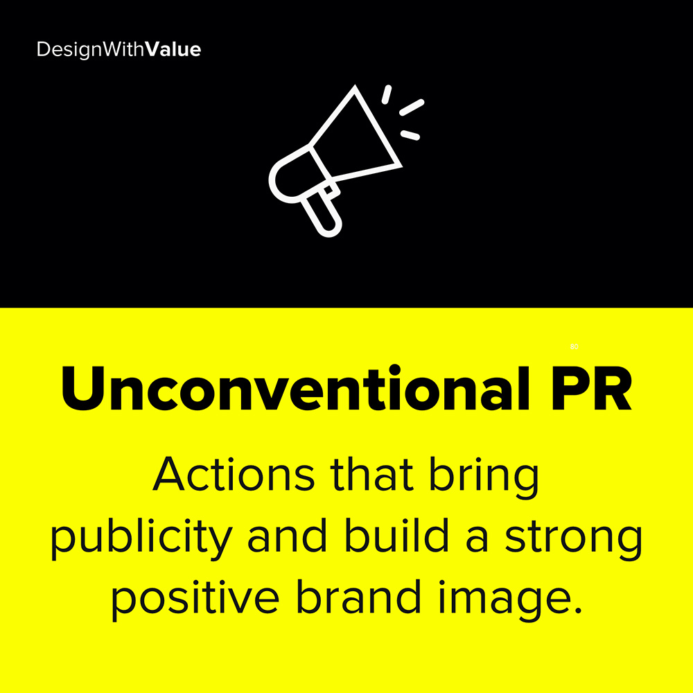 unconventional public relations are actions that bring publicity
