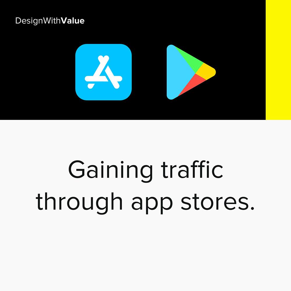 2. gaining traffic through app stores