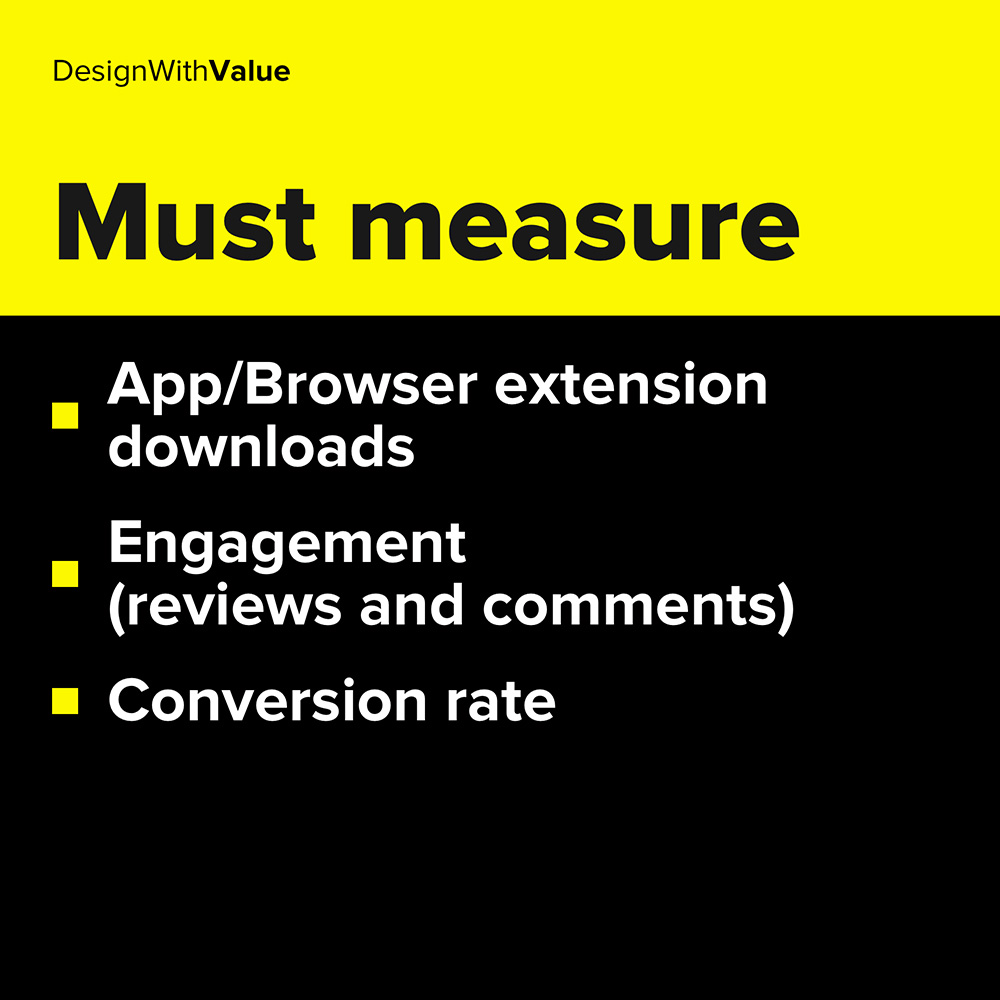 app/browser extension downloads, engagement, conversion rate