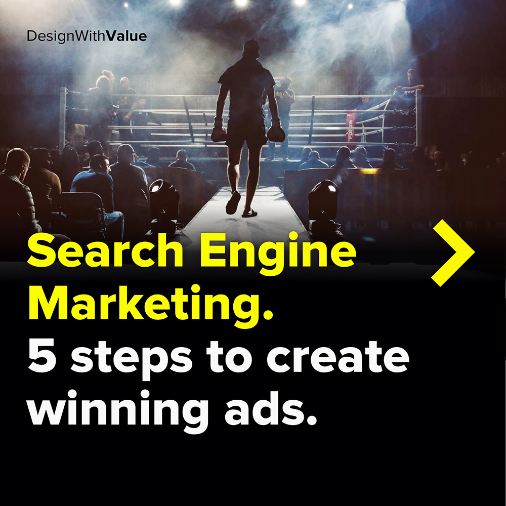 search engine marketing. 5 steps to create winning ads