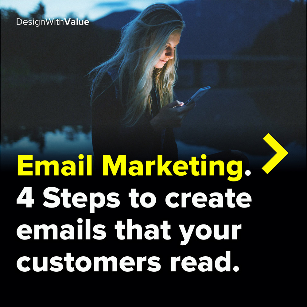 email marketing. 4 steps to create emails that your customers read