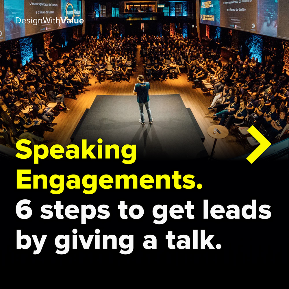 speaking engagement. 6 steps to get leads by giving a talk