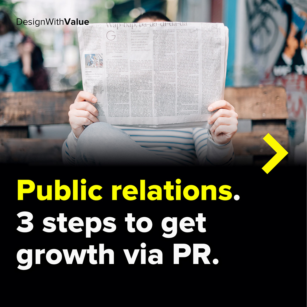 public relations. 3 steps to get growth via pr