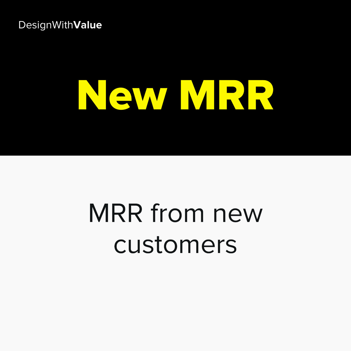 New MRR = MRR from new customers