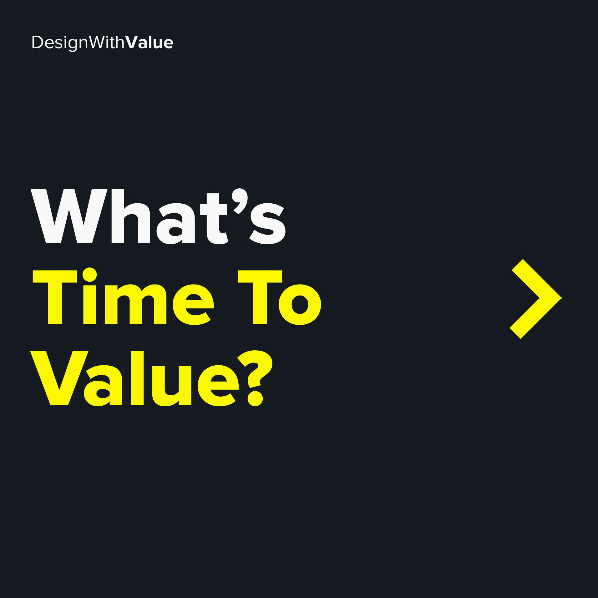 What's time to value?