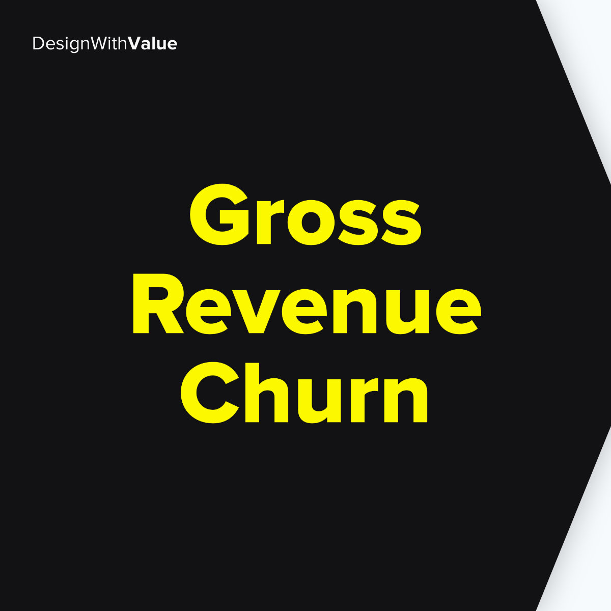 Gross revenue churn means