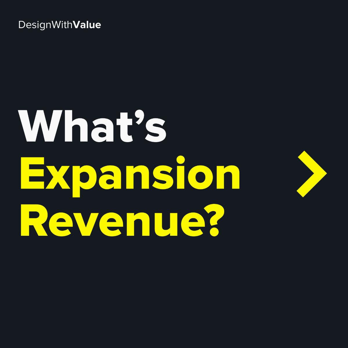 What's expansion revenue?