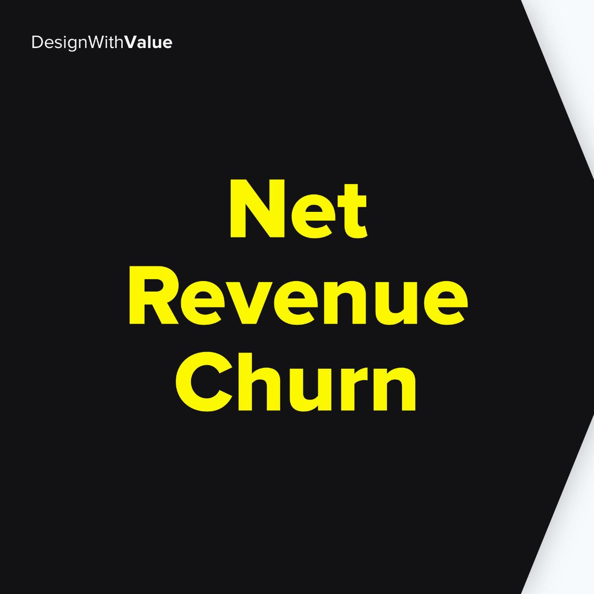 Net revenue churn means