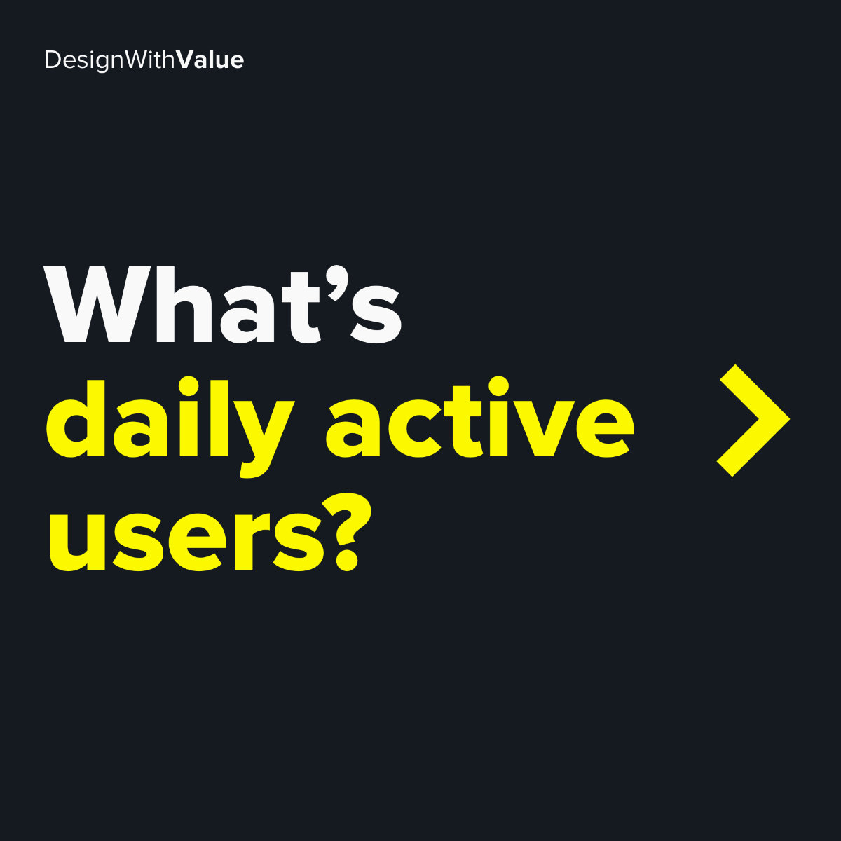 What's daily active users?