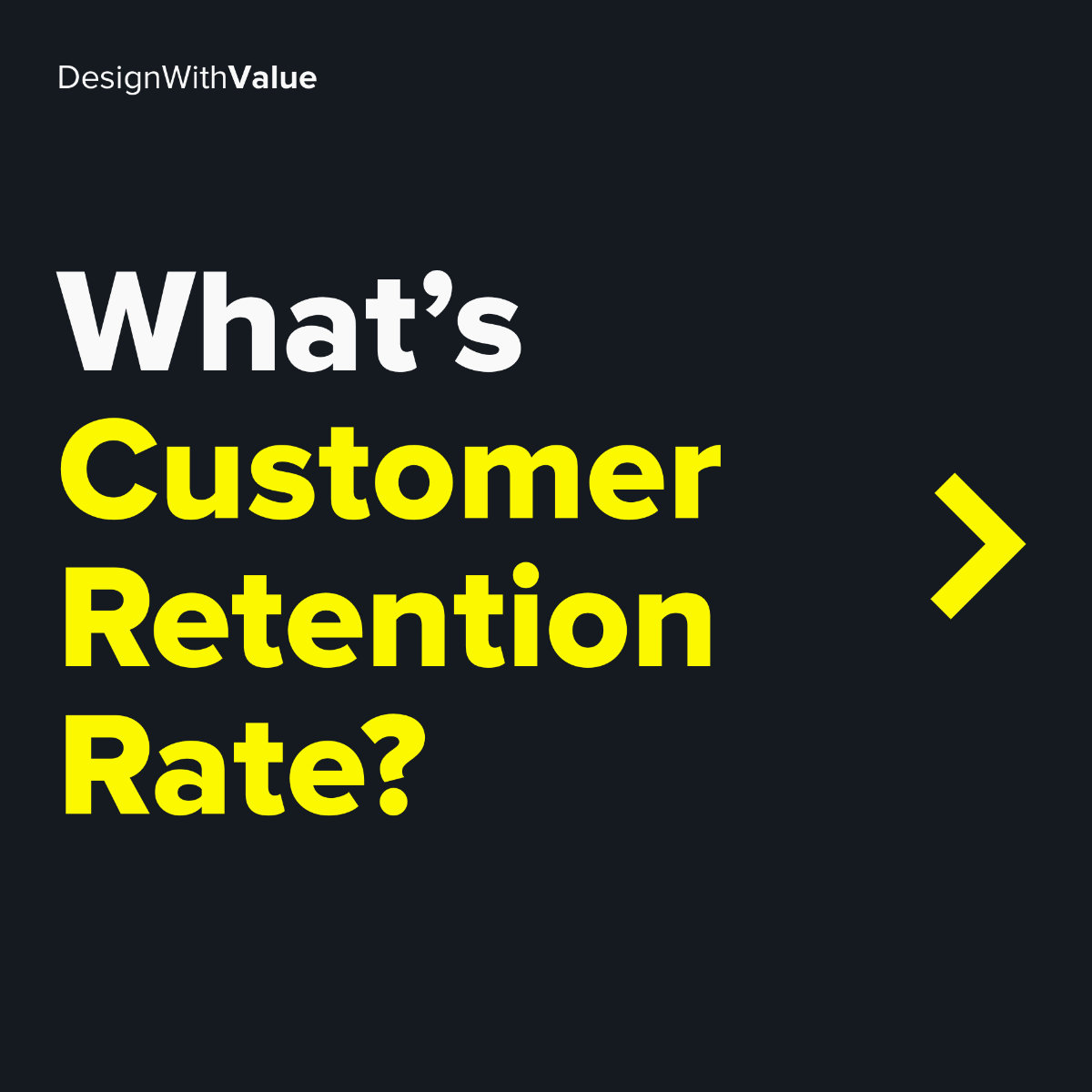 What's customer retention rate?