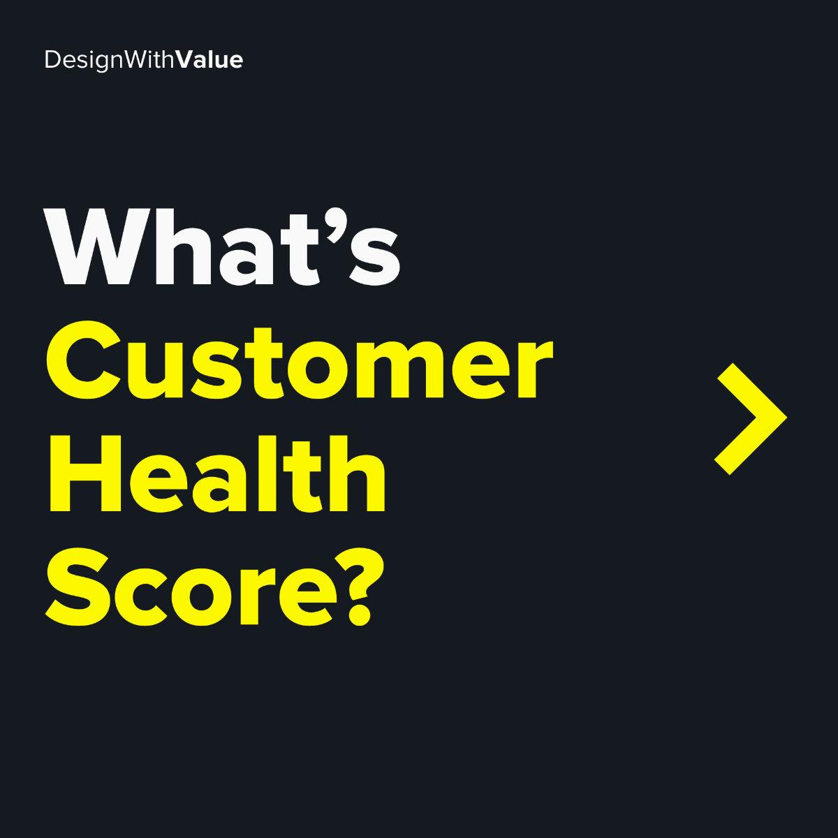 What's customer health score?